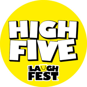 LaughFest High Five